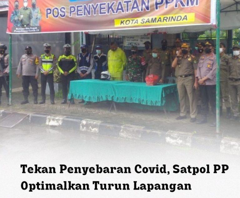 Satpol PP Optimalkan Turun Kelapangan untuk Tekan Penyebaran Covid 19
